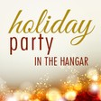 Holiday Party in the Hangar - Guests